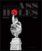 Twilight of the Assholes - Tim Kreider
